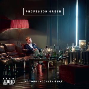 professor-green_at-your-inconvenience