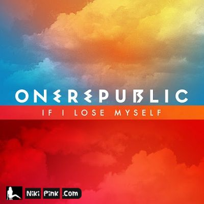 OneRepublic--If-I-Lose-Myself