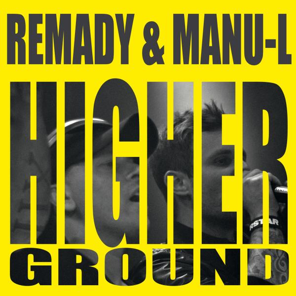 REMADY & MANU-L Higher Ground