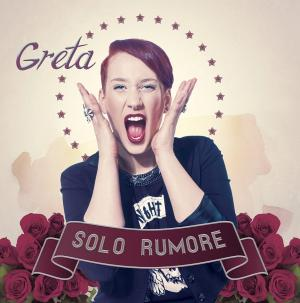 Greta-Solo-rumore