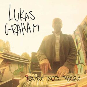 copertina-singolo-you-re-not-there-lukas-graham